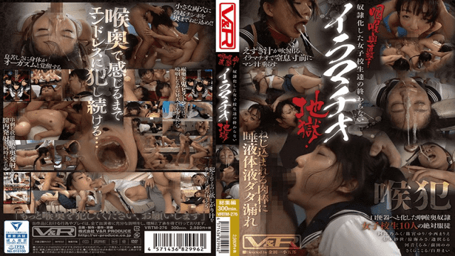 V&RProductions VRTM-276 Direct Throat Of Throat!Imamachio Hell, The Slave Female College Student Does Not End!